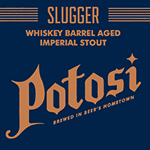 Slugger (Whiskey Barrel Aged Imperial Stout)